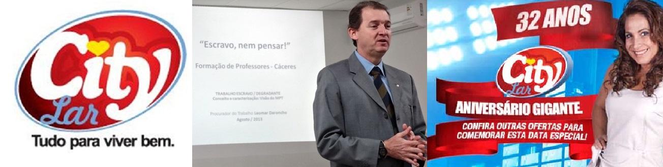 O procurador do Ministério Público do Trabalho, em Cáceres, Leomar Daroncho, que vem conseguindo impedir que a rede de lojas City Lar explore seus funcionários, enquadrando a empresa segundo os rigores da Lei
