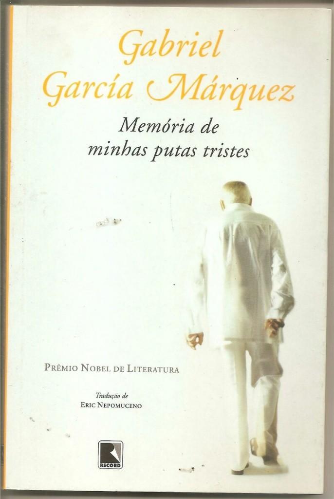 gabriel-garcia-marquez-memoria-de-minhas-putas-tristes-